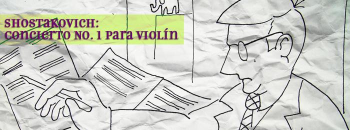 Shostakovich: Concierto No. 1 para violín