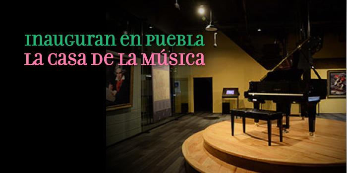 Inauguran en puebla la casa de la m sica m sica en m xico for Piscitelli casa de musica