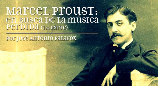 Marcel Proust En Busca De La M Sica Perdida Primera
