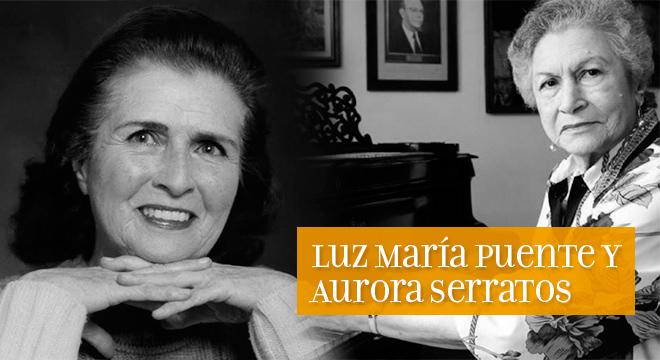 Luz María Puente y Aurora Serratos