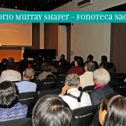 Auditorio Murray Shafer – Fonoteca Nacional